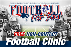 NE Patriots Alumni Free Football Clinic